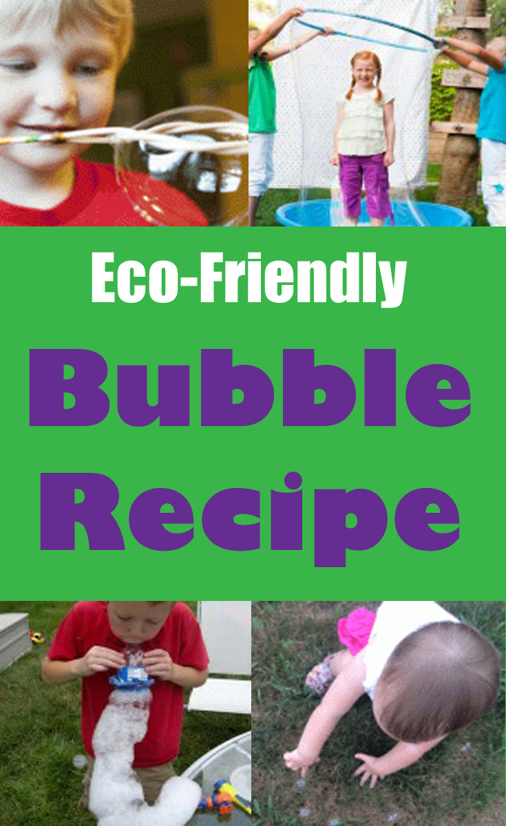 Eco friendly bubble recipe