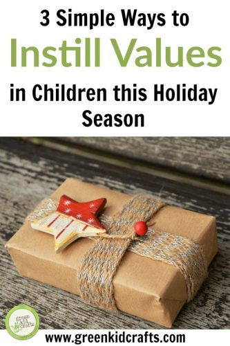 The holidays are a great time to instill values in your children. Three simple ways to add to what you're already teaching to highlight being grateful, giving, and caring for our earth over the hoildays.
