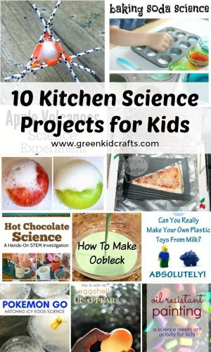 10 kitchen sceince projects for kids!