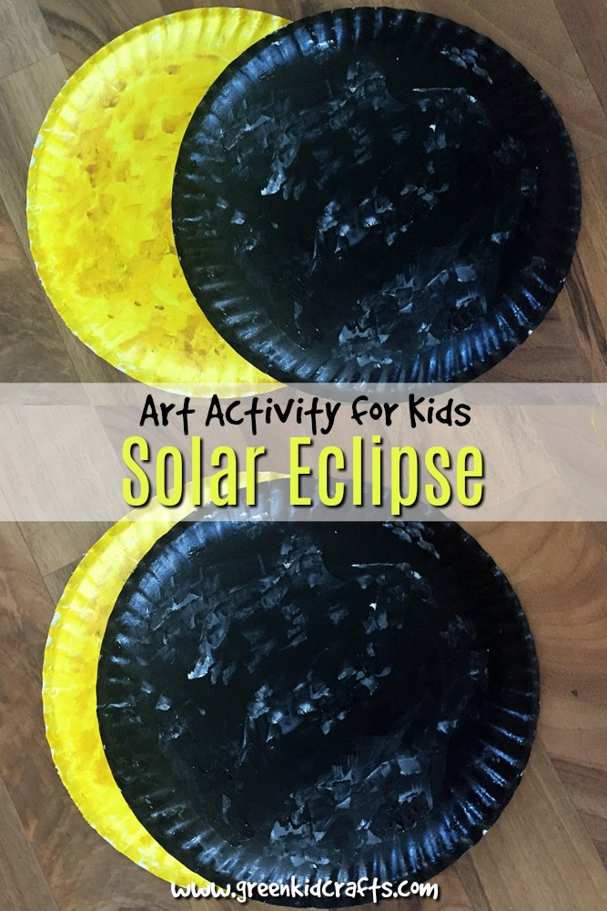 Solar Eclipse Art Activity For Kids Green Kid Crafts