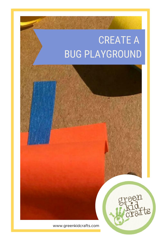 Bug playground